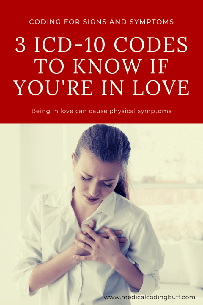 girl holding her heart and 3 ICD-10-codes to know if you're in love and coding for signs and symptoms