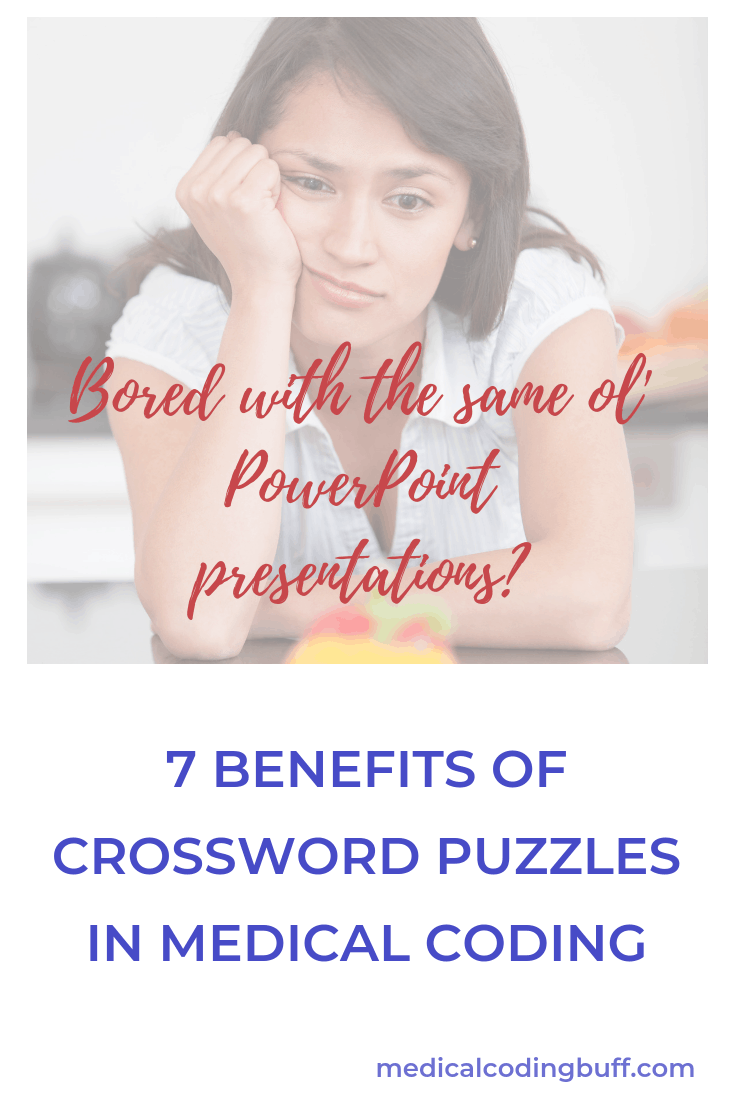 a girl who is bored and wants to know the 7 benefits of crossword puzzles in medical codingord puzzles