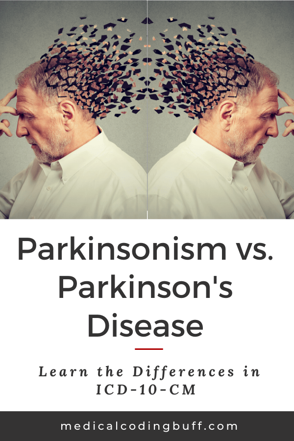 differences between parkinsonism and Parkinson's disease in ICD-10-CN