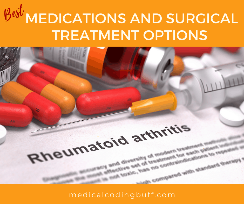 best medications and surgical treatment options for rheumatoid arthritis