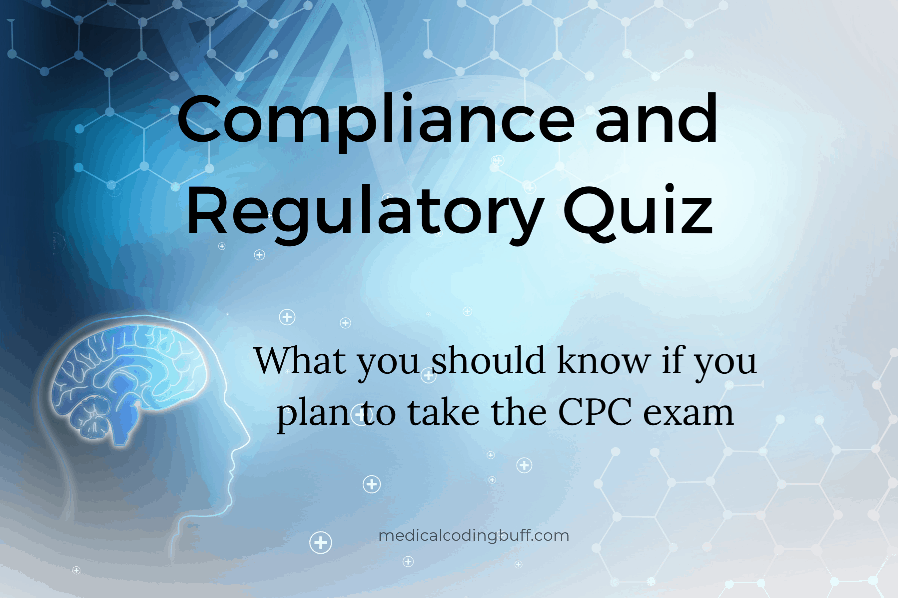 take the quiz on compliance and regulatory and show you know medical coding business of medicine