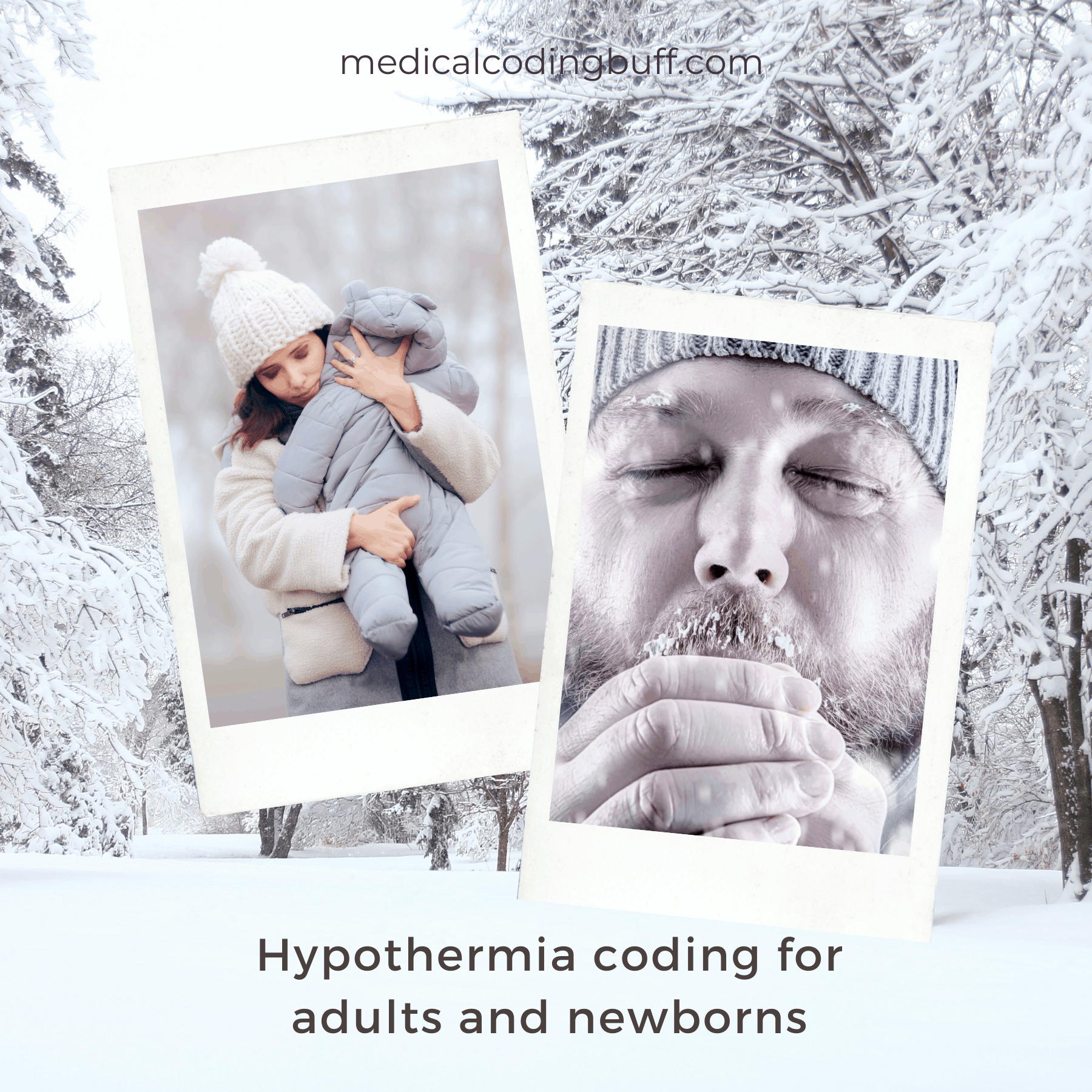 hypothermia coding for adults and newborns in ICD-10-CM