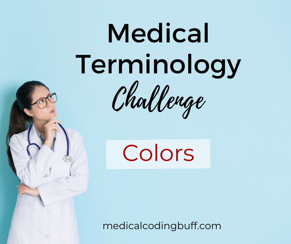 healthcare professional talking about medical terminology colors and taking the challenge