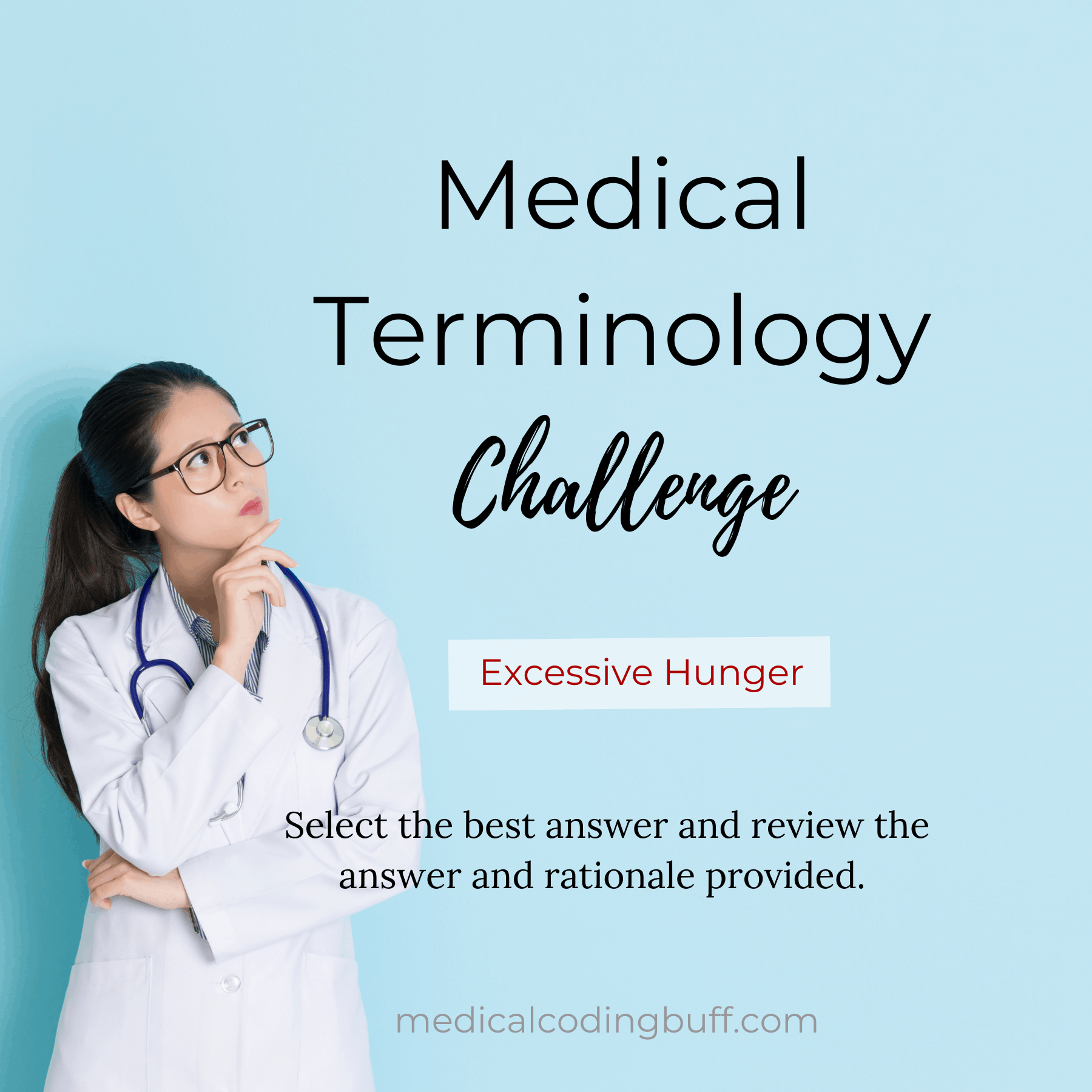 Medical Terminology Challenge: Excessive Hunger