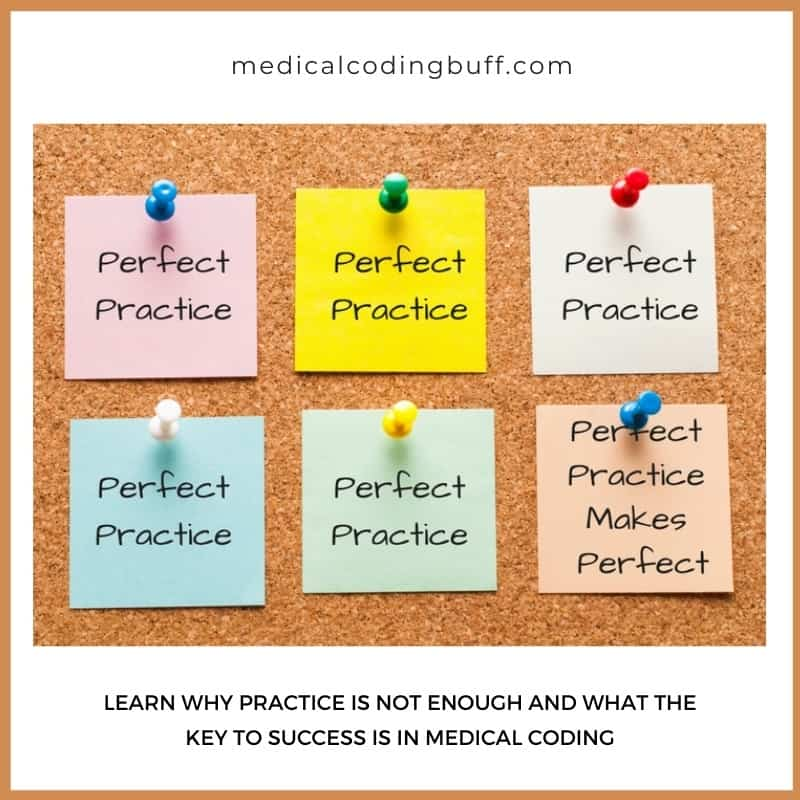 perfect practice makes perfect in medical coding