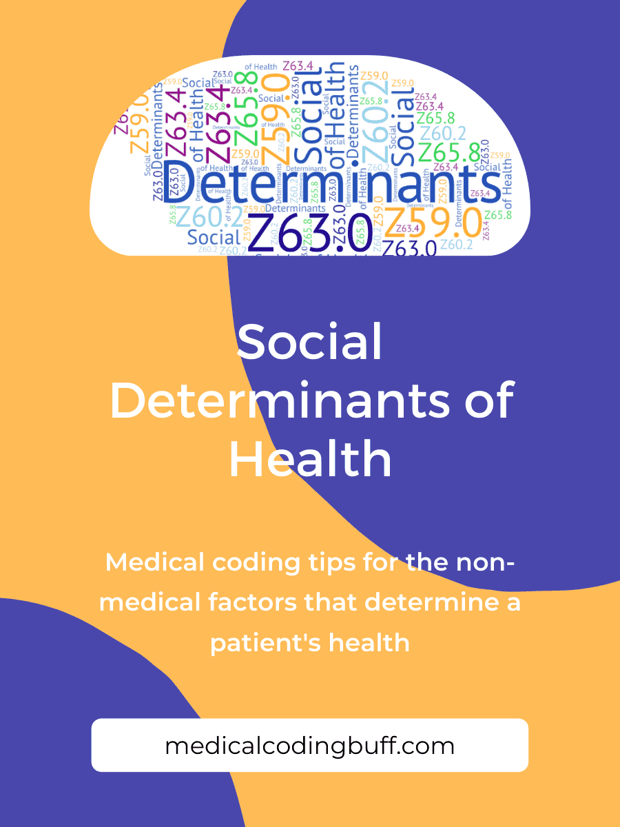 medical coding tips for social determinants of health in ICD-10-CM