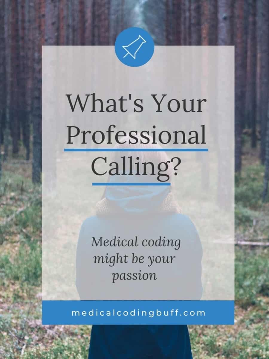 is medical coding your professional calling