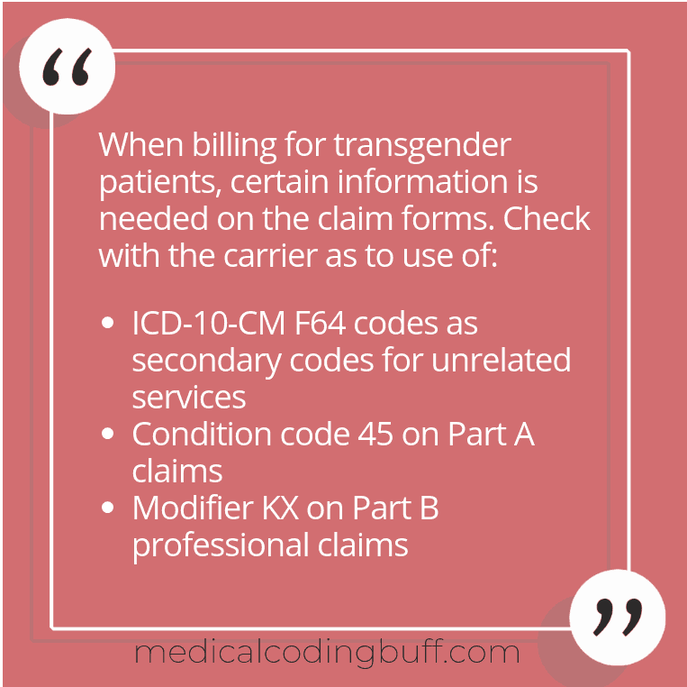 Billing for transgender patients has certain requirements based on the carrier.